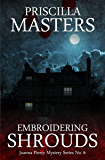 Embroidering Shrouds (Joanna Piercy Mystery Series Book 6)