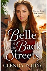 Belle of the Back Streets: A powerful, heartwarming saga Kindle Edition