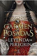 La leyenda de la Peregrina Versión Kindle