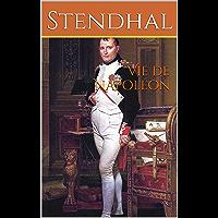 Vie de Napoléon: Littérature sur l'Histoire de l'Europe et la biographie de Napoléon Bonaparte, livre de Stendhal…