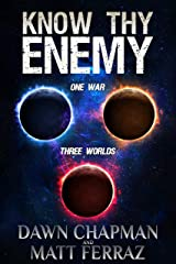 Know Thy Enemy Kindle Edition