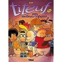 Titeuf - Tome 11: Mes meilleurs copains