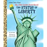 My Little Golden Book About the Statue of Liberty
