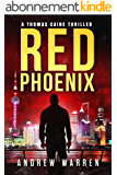 Red Phoenix (Thomas Caine Thrillers Book 2) (English Edition)