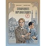 Chroniques diplomatiques - Tome 1 - Iran, 1953