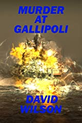 Murder At Gallipoli Kindle Edition