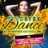 Discofox Dance, Vol. 3 - Die ultimativen Partyhits