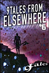 9Tales From Elsewhere 6 (9Tales Elsewhere) Kindle Edition