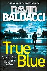 True Blue Kindle Edition