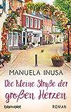 Die kleine Straße der großen Herzen: Roman (Valerie Lane, Band 6)