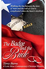The Badge and the Bride: Lone Mesa Contemporary Christian Western (The Badge and the Bible Series Book 2) Kindle Edition
