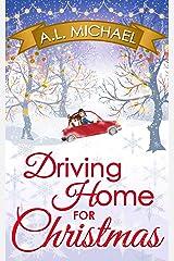 Driving Home For Christmas Kindle Edition