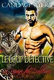 Le Loup  Détective (Le Repaire des Diablesses t. 2)