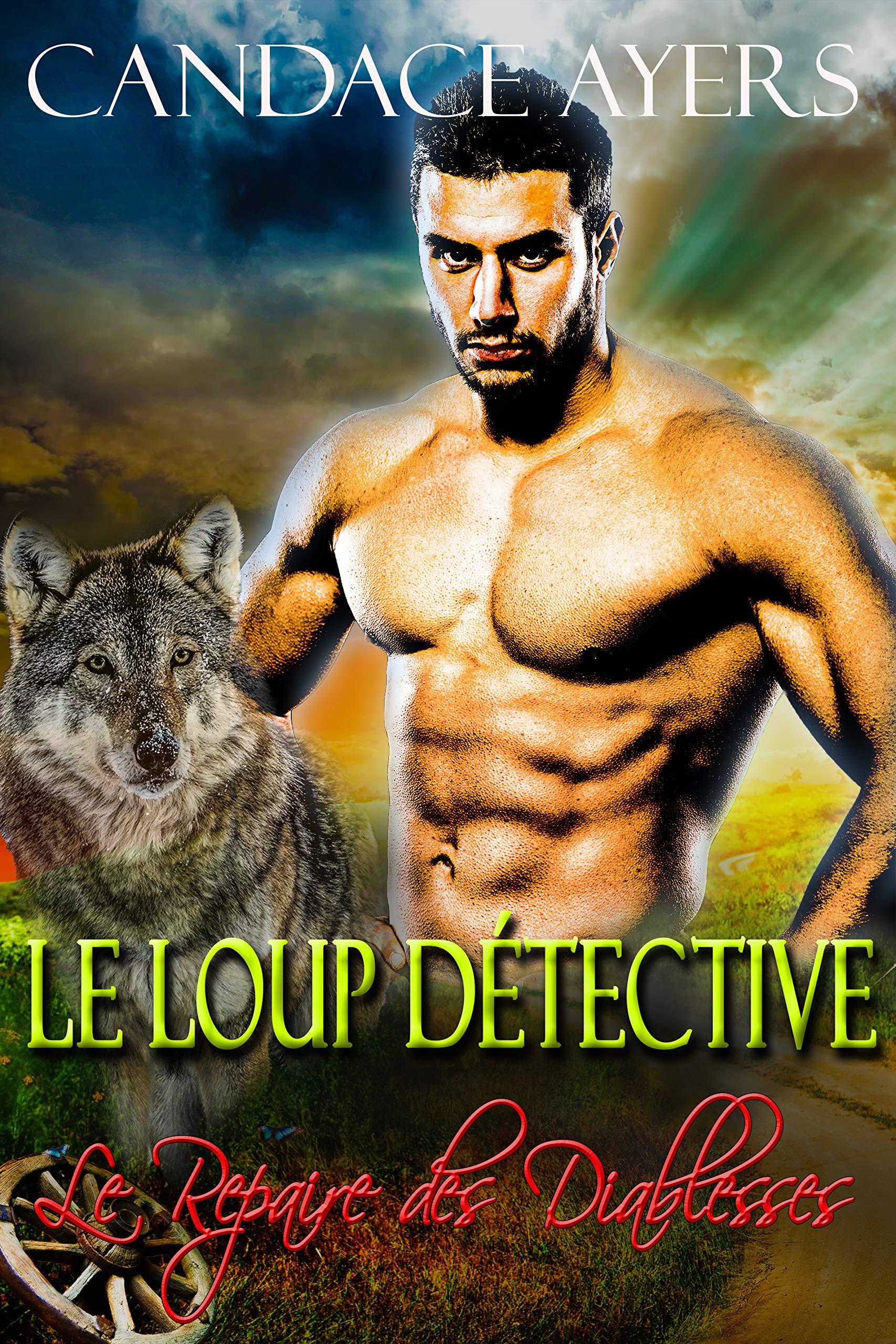 Le Loup  Détective (Le Repaire des Diablesses t. 2) por Candace Ayers