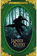 Jamies Quest: Aufgabe gesucht Kindle Ausgabe