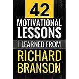Richard Branson: 42 Motivational Lessons I Learned from Richard Branson