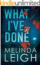 What I've Done (Morgan Dane Book 4)