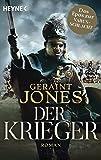 Der Krieger: Roman