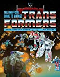 Alvarez, J: Unofficial Guide to Vintage Transformers: 1980s