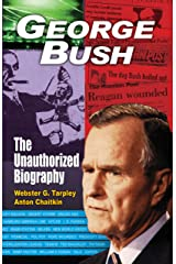 George Bush: The Unauthorized Biography Paperback