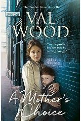 A Mother's Choice Kindle Edition