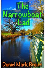 The Narrowboat Lad Kindle Edition
