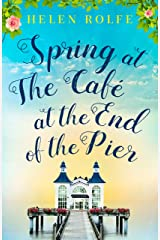 Spring at the Café at the End of the Pier: Part One Kindle Edition