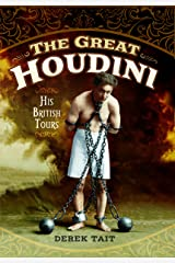 The Great Houdini: His British Tours Hardcover