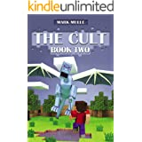 The Cult: Part Two (An Unofficial Minecraft Book for Kids Ages 9 - 12 (Preteen)
