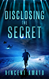 Disclosing the Secret (English Edition)