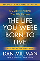THE LIFE YOU WERE BORN TO LIVE:: A Guide to Finding Your Life Purpose (English Edition) Formato Kindle