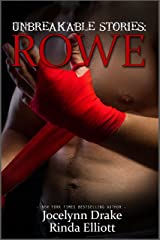 Unbreakable Stories: Rowe Kindle Edition
