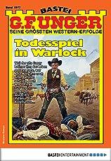 G. F. Unger 1977 - Western: Todesspiel in Warlock (G.F.Unger)