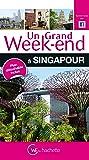 Guide Un Grand Week-end à Singapour