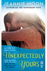 Unexpectedly Yours (A Forever Love Story Book 2) Kindle Edition
