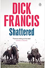 Shattered (Francis Thriller) Kindle Edition