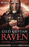 Raven - Söhne des Donners: Roman (Raven-Serie, Band 2)