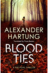 Blood Ties (A Nik Pohl Thriller Book 2) (English Edition) Kindle Ausgabe