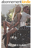 Not Letting Go (MMG Series Book 2) (English Edition)