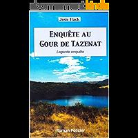 Enquête au Gour de Tazenat: Lagarde enquête (T4)