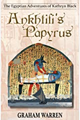 Ankhtifi's Papyrus (The Egyptian Adventures of Kathryn Black Book 5) Kindle Edition