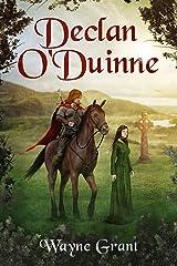 Declan O'Duinne (The Saga of Roland Inness Book 6) Kindle Edition