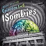 Die ISombies - Alle 6 Episoden: Die ISombies 1-6