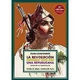 La revolución española vista por una republicana (España en armas nº 2)
