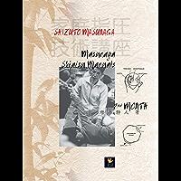 Masunaga Shiatsu 2nd Manuals: 2nd Month (I libri delle discipline naturali) (English Edition)