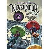 Nevermoor. Las pruebas de Morrigan Crow (Isla del Tiempo)