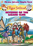 Thea Stilton Graphic Novels #2: Revenge of the Lizard Club: 02