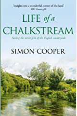 Life of a Chalkstream Kindle Edition