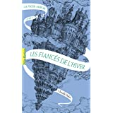 La Passe-miroir (Livre 1) - Les Fiancés de l'hiver