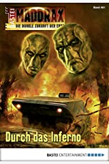 Maddrax - Folge 461: Durch das Inferno Kindle Ausgabe